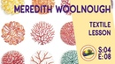 Fine art tips with Amazing Free Textile Lessons with Meredith Woolnough on Colour In your Life