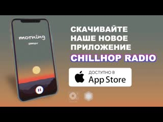 Chillhop Radio (iOS)  Lofi Hip-Hop Beats 24/7 Stream