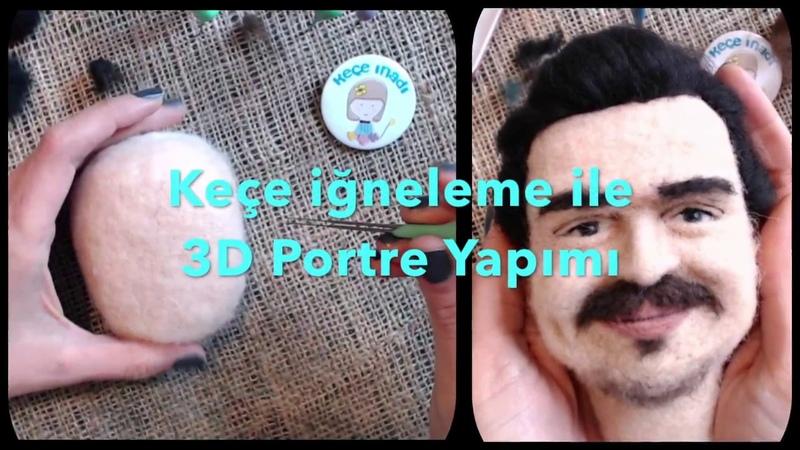 Keçe İğneleme tekniği ile 3D Portre Yapımı - Needle Felted 3D Human Portrait