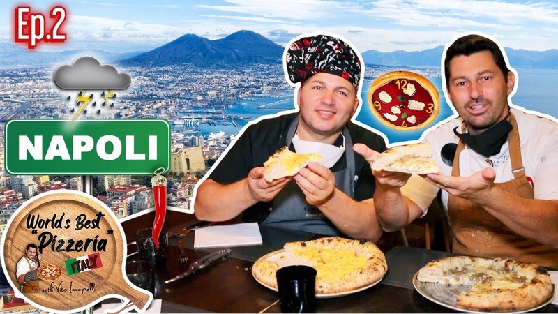 WORLDS BEST PIZZERIAS With Vito Iacopelli - Italy - Ep.2 Napoli