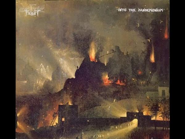 C̲eltic F̲rost Into̲ Th̲e P̲a̲n̲d̲e̲monium Full Album 1987