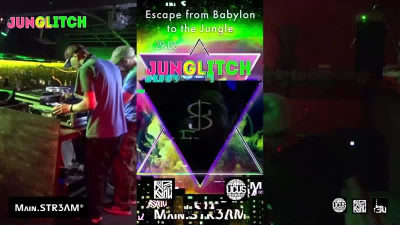 DJ Martinez @JunGLITCH liveset 29 06 19