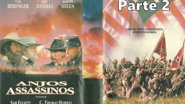 Gettysburg ou Anjos Assassinos (1993) de Ronald F. Maxwell - Parte 2