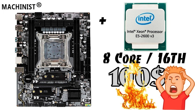 Крутой комплект на LGA2011-3 за 100$. Такое возможно? ДА! MACHINIST X99Z V102 Xeon E5 2630Lv3
