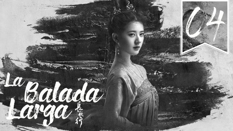 SUB ESPAÑOL The Long Ballad La Balada Larga Episodio 04