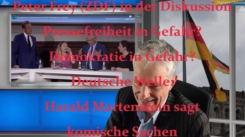Frey (ZDF) in der Diskussion Pressefreiheit in Gefahr - Harald Martenstein sagt komische Sachen