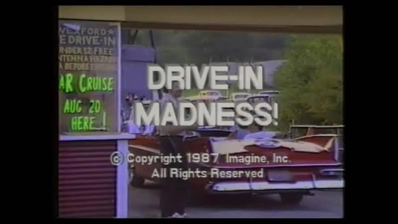 Видео Drive-In Madness! (1987) dir. Tim Ferrante смотреть онлайн