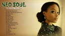 Greatest Neo Soul Songs Of All Time || Best Neo Soul Songs Playlist