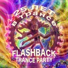 FLASHBACK TRANCE PARTY 06.01.2020