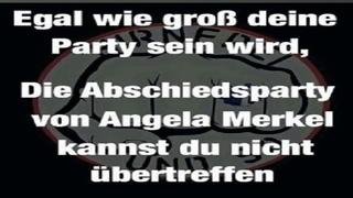 Merkel ist Weg ( Deutschland feiert EDM Abschied AfD Party Mix ) von Patriot Cologneandy Frechen