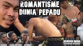 ROMANTISME DUNIA PEPADU PERESEAN
