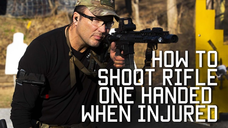 How to shoot rifle one handed when injured Tactical Rifleman
