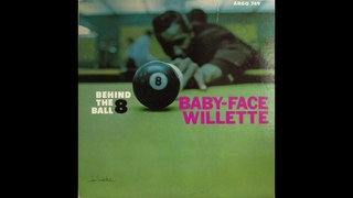 Baby-Face Willette – Behind the 8 Ball (Full Album)