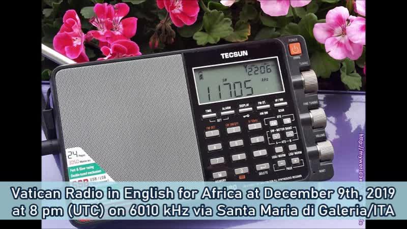 Radio Vatikan in Englisch für Afrika am 09.12.2019 um 20 Uhr (UTC) auf 6010 KHz via Santa Maria di Galeria/ITA 😊