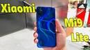 Xiaomi Mi9 Lite надо БРАТЬ Фантастический Huawei Mate 30 Pro Redmi 8A ну не очень