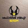 MACHINE HEAD SHOW 2020