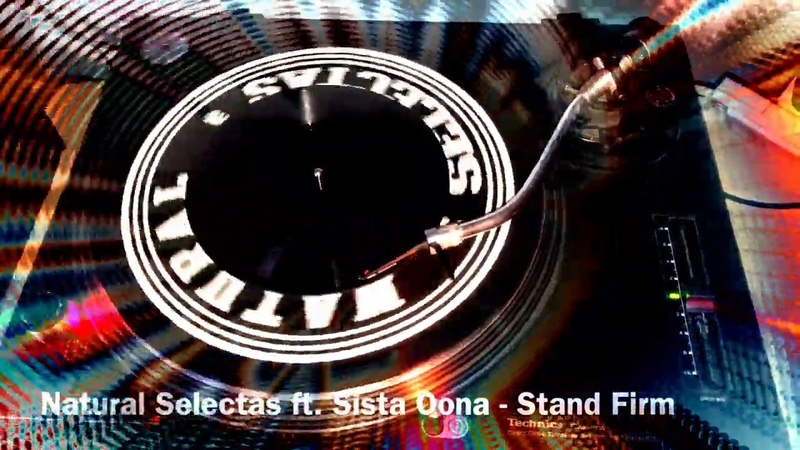 Natural Selectas ft Sista Oona Stand Firm Lewis Bennett Dub Version NSRDUB001