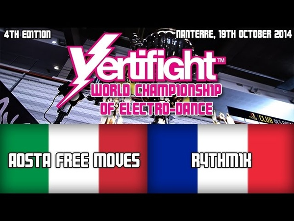 VERTIFIGHT WORLD 2014 1 4 FINALS AOSTA FREE MOVES ITALY vs RYTHMIK FRANCE