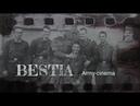 BESTIA Army cinema