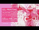Gelli Arts® Valentine's Cards With The Printmaking Starter Kit