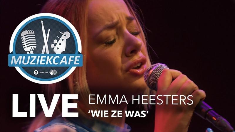 Emma Heesters - 'Wie Ze Was' live bij Muziekcafé