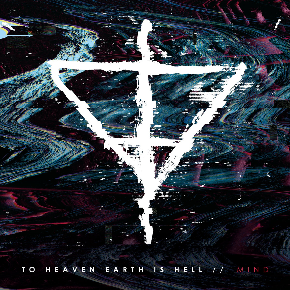 To Heaven Earth Is Hell - M!nd