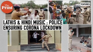 Cops thrashing people, cops distributing relief, cops singing the 'corona' song