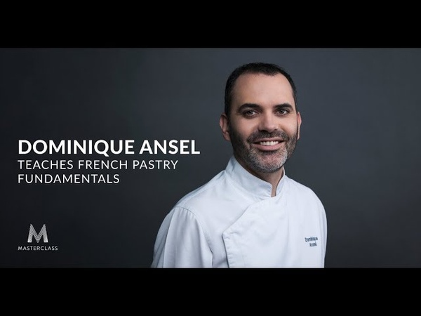 Dominique Ansel Teaches French Pastry Fundamentals | Official Trailer | MasterClass