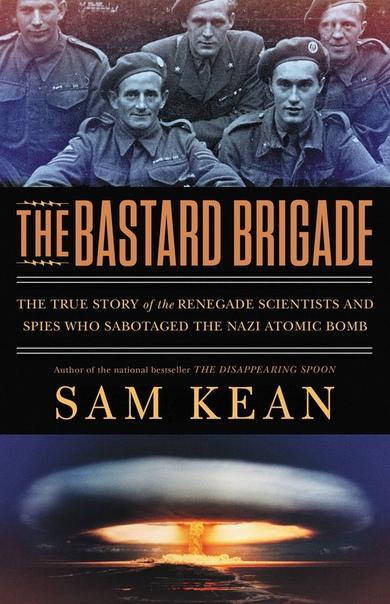 The Bastard Brigade