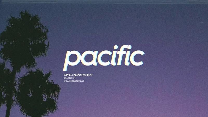 Messed Up - Daniel Caesar Type Beat (Prod. Pacific)
