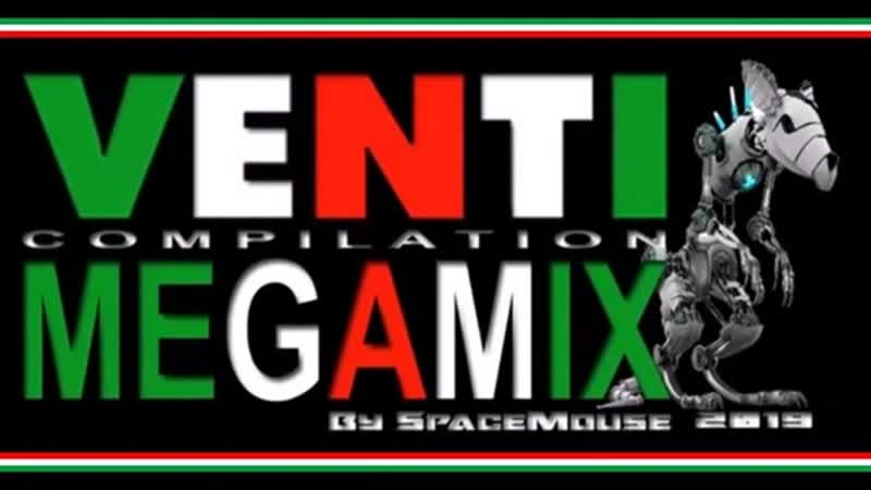 Mixed By SpaceMouse VA Venti Compilation Megamix 2019
