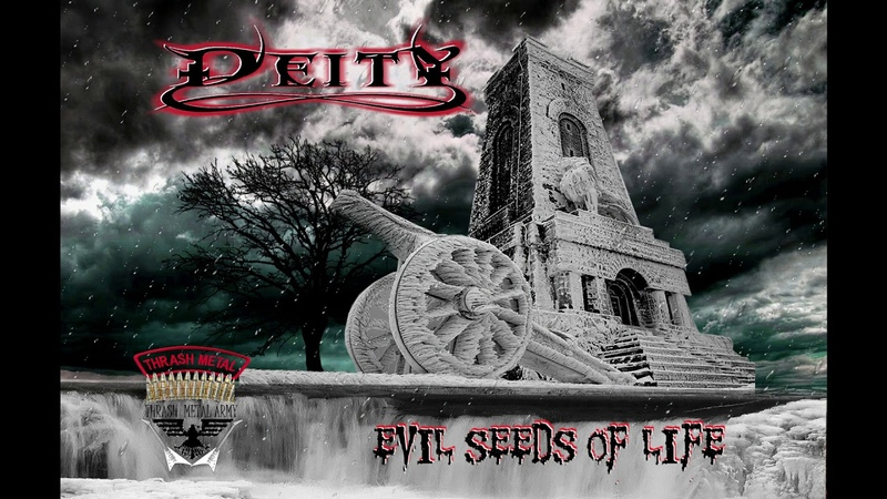 DEITY - Evil Seeds of Life (2019) Full Album