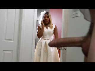 [Brazzers] Nina Rivera - Bubble Butt Bride NewPorn2020