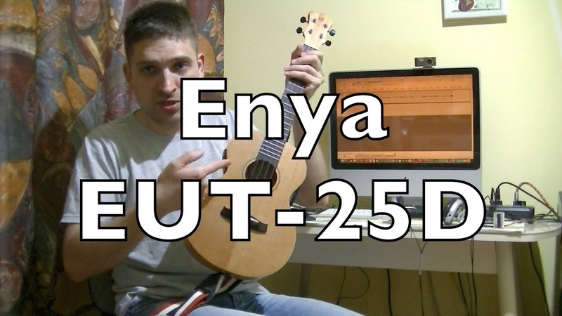 Честный обзор укулеле Enya EUT-25D (Kaka KUT-25D)