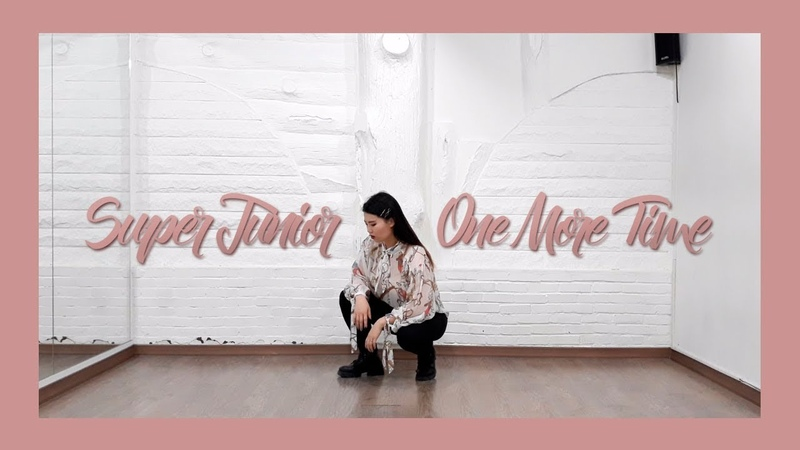 SUPER JUNIOR (슈퍼주니어) - One More Time (Otra Vez) [Dance Cover by Aly Kim]