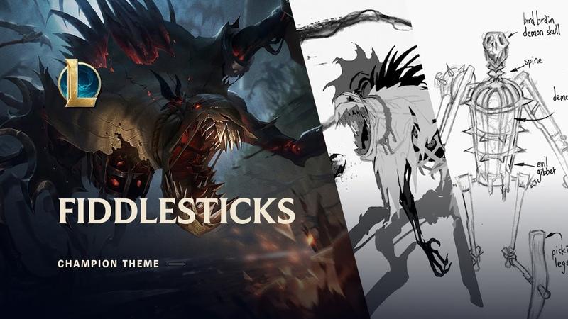 Fiddlesticks The Ancient Fear Champion Theme League of Legends