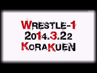 WRESTLE-1 2014 Tour After Outbreak- Tag 4