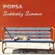 POPSA - Suddenly Summer