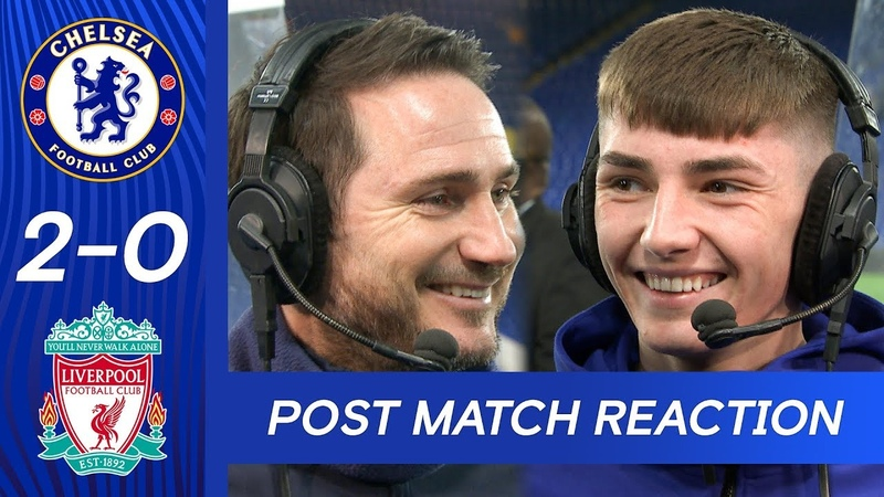 Frank Lampard Billy Gilmour React To Outstanding Win Chelsea 2 0 Liverpool FA Cup