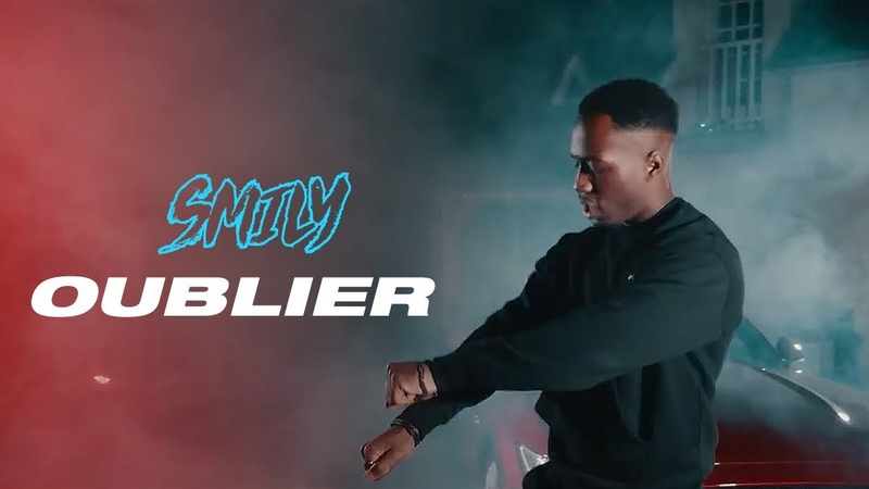 Smily - Oublier (Clip Officiel)