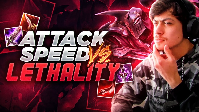 LL STYLISH ATTACK SPEED OR LETHALITY ZED