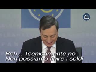 Draghi se la ride creiamo soldi dal nulla e ve la cediamo in prestito con tanto di interessi