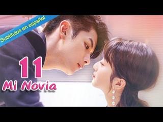 【Sub Español】 Mi novia Ep 11 (2020) | 99分女朋友💖