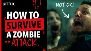 Ex-Army Captain's Top Tips On How To Survive a Zombie Attack   Army of the Dead