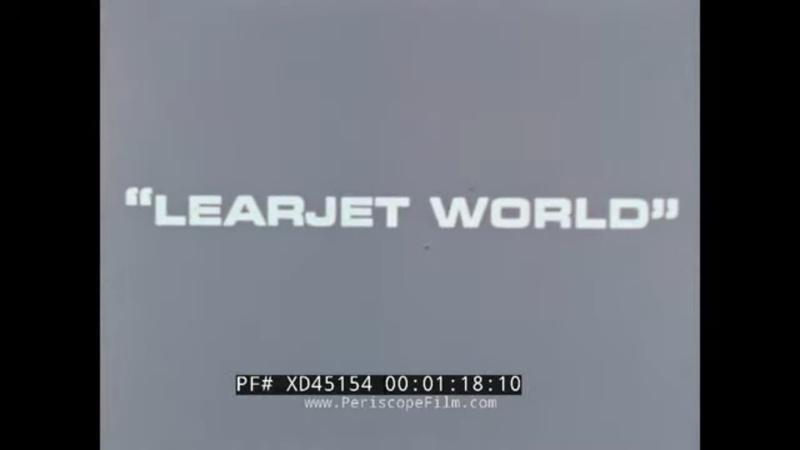 "LEARJET WORLD "" 1974 PRIVATE BUSINESS JET MODEL 35 36 PROMO REEL XD45154"
