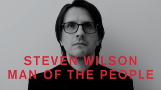 Steven Wilson - MAN OF THE PEOPLE (Official Lyric Video)