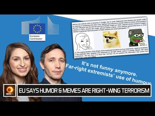 EU Says Humor & Memes Are Right-Wing Terrorism