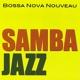 Bossa Nova Nouveau - Elation Samba