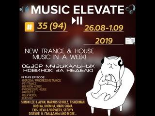 Music Elevate №35 (94)  (Bigroom & Psy & Progressive Trance, Big Room, Progressive & Deep House, Hardstyle, Dubst