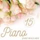 Jazz Instrumental Relax Center - Piano Bar 2021